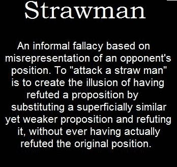 straw man THE STRAWMAN ILLUSION