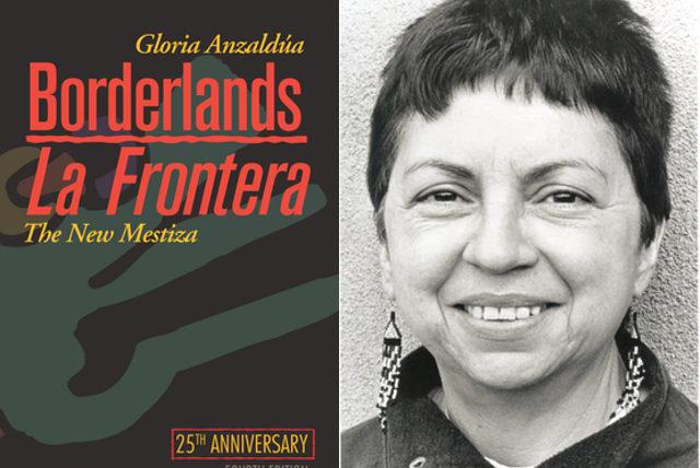 Anzaldua Borderlands